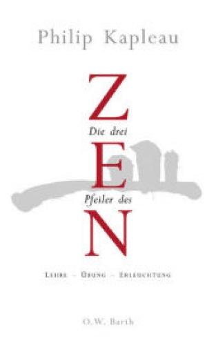 Die drei Pfeiler des Zen
