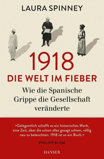 1918 Die Welt im Fieber