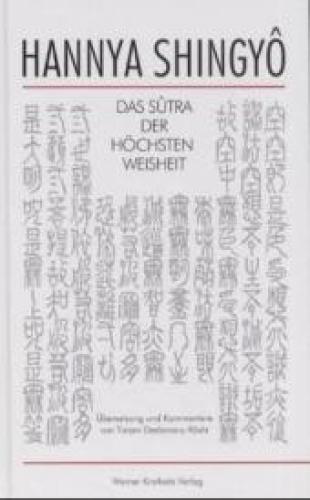 Hannya Shingyo, Das Sutra der Höchsten Weisheit
