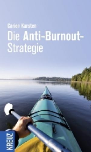 Die Anti-Burnout-Strategie