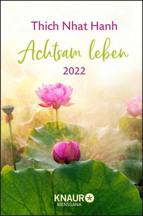 Achtsam leben 2022