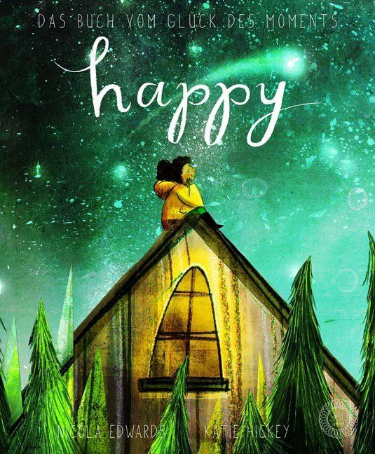 Happy - Das Buch vom Glück des Moments