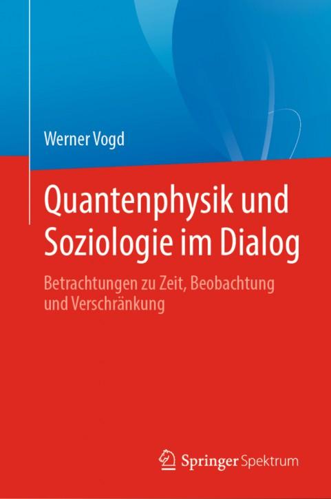 Quantenphysik und Soziologie im Dialog