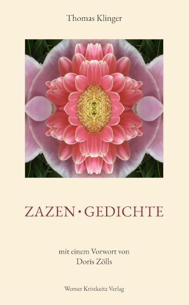 ZAZEN - GEDICHTE