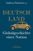 Deutschland  _  Globalgeschichte einer Nation
