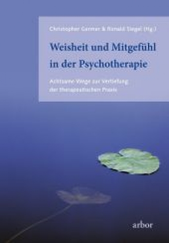 Weisheit und Mitgefühl in der Psychotheraphie