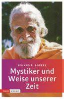 Mystiker und Weise unserer Zeit.