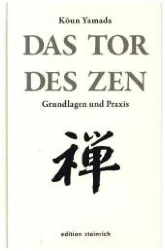 Das Tor des Zen