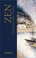 ZEN - Geschichten alter Meister