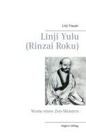 Lin-Chi Yu-Lu, Worte eines Zenmeisters